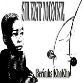 Berimba Khokho Suggestions by Silent Monkz
