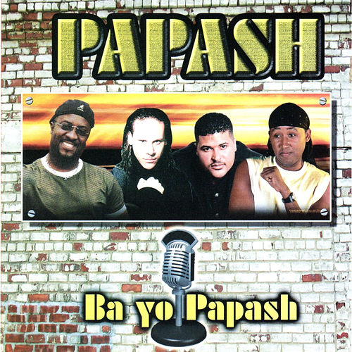 Play & Download Papash: Ba yo Papash by Papash | Napster