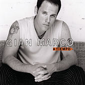 Play & Download A Tiempo by Gian Marco | Napster