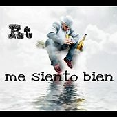 Play & Download Me Siento Bien by Rt | Napster