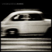 Play & Download Dunes by Little Black Dress | Napster