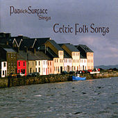 Play & Download Celtic Folk Songs by Pat Surface | Napster