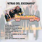 Play & Download Atras del Escenario by Los Traileros Del Norte | Napster