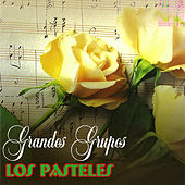Play & Download Grandes Grupos by Los Pasteles Verdes | Napster