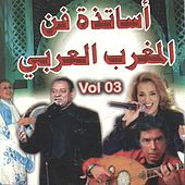 Play & Download Assatidate fane al Maghreb al Arabi, vol. 3 by Various Artists | Napster