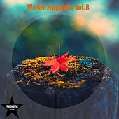 Play & Download We Are Fragmatic, Vol. 8 by Various Artists | Napster