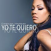 Yo Te Quiero by Carolina Marquez