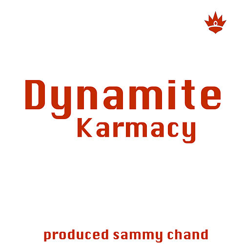 Play & Download Dynamite by Karmacy | Napster