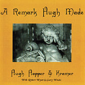 Play & Download A Remark Hugh Made by John Zorn | Napster