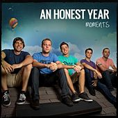 Play & Download Moments by An Honest Year | Napster