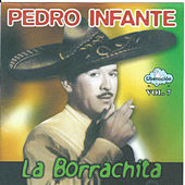 La Borrachita by Pedro Infante