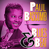 Play & Download Blues & Beat by Paul Bascomb | Napster