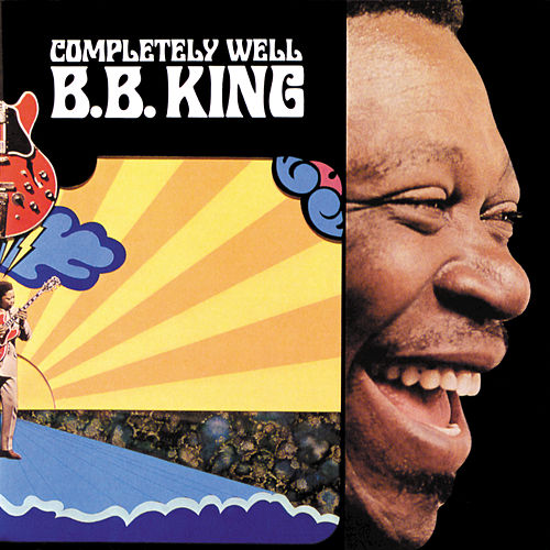 Play & Download Completely Well by B.B. King | Napster