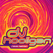 Play & Download Rave Nation by DJ Hooligan | Napster