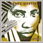Slave to Africa by Pedro Martinez