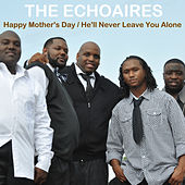 Play & Download Happy Mothers Day by The Echoaires | Napster