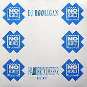 Play & Download Harder n Deeper by DJ Hooligan | Napster