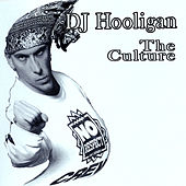 Play & Download The Culture by DJ Hooligan | Napster