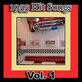 Play & Download 1955 Hit Songs, Vol. 1 by Various Artists | Napster