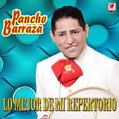 Lo Mejor de Mi Repertorio by Pancho Barraza