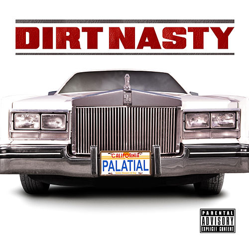 Palatial by Dirt Nasty