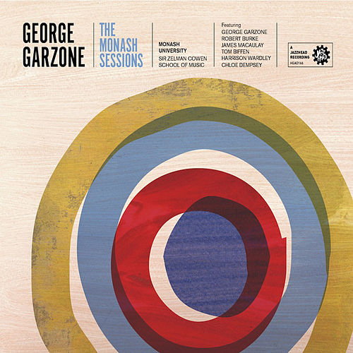 Play & Download The Monash Sessions by George Garzone | Napster