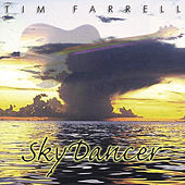 Play & Download Skydancer by Tim Farrell | Napster