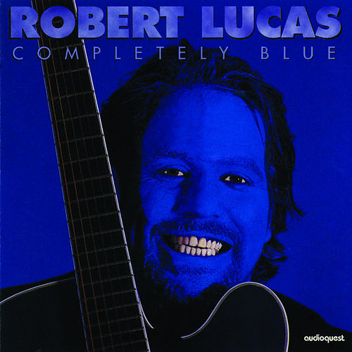 Play & Download Completely Blue by Robert Lucas | Napster