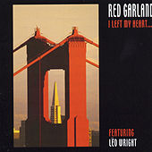 Play & Download I Left My Heart... by Red Garland | Napster
