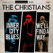 Inner City Blues by The Christians