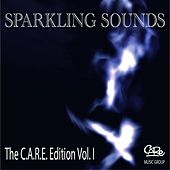 Play & Download Sparkling Sounds - The C.A.R.E. Edition Vol. I by Various Artists | Napster