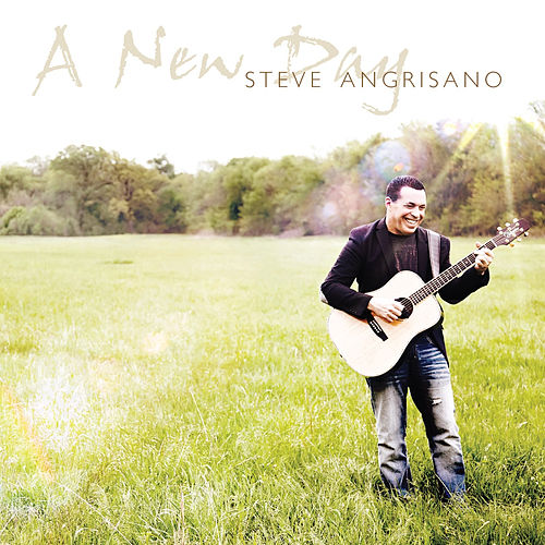 Play & Download A New Day by Steve Angrisano | Napster