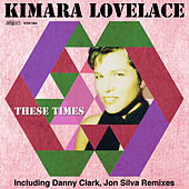 Play & Download These Times by Kimara Lovelace | Napster