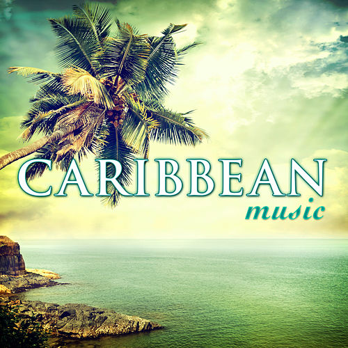 Play & Download Caribbean Music by Caribbean Lounge Steel Drum Ensemble | Napster