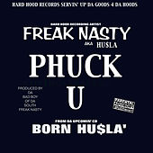 Play & Download Phuck U by Hu$la | Napster