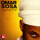 Play & Download Live à FIP by Omar Sosa | Napster