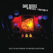 Acoustic Mayhem by Dave Beegle