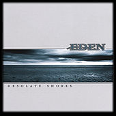 Play & Download Desolate Shores by Eden | Napster
