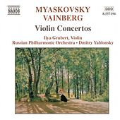 Play & Download MIASKOVSKY: Violin Concerto in D Minor / VAINBERG: Violin Concerto in G Minor by Ilya Grubert | Napster