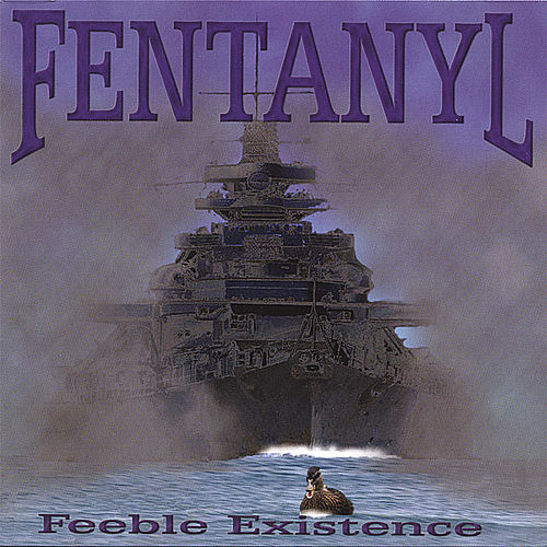 Play & Download Feeble Existence by Fentanyl | Napster