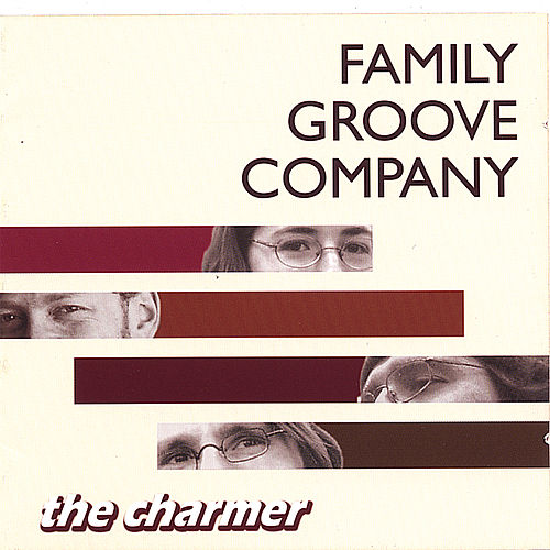 Play & Download The Charmer by Family Groove Company | Napster