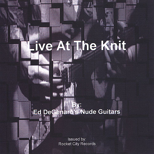 Play & Download Live At The Knit by Ed DeGenaro | Napster
