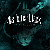 Play & Download Pain Killer by The Letter Black | Napster