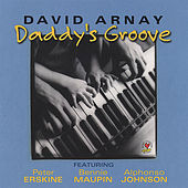 Play & Download Daddy's Groove by David Arnay | Napster