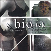 Play & Download Ceremony of Innocence by Bio-Tek | Napster
