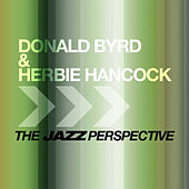 Play & Download The Jazz Perspective by Donald Byrd | Napster