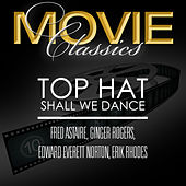 Top Hat & Shall We Dance by Fred Astaire