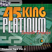 Play & Download Platinum Smash Hits Vol. 3 by 45 King | Napster