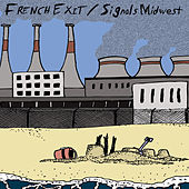 Play & Download French Exit / Signals Midwest Split 7