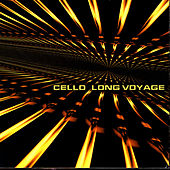 Play & Download Long Voyage by Cello | Napster